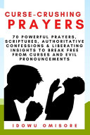 Curse Crushing Prayers