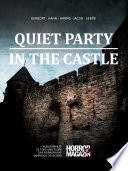 Quiet Party In The Castle