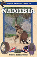 African Adventure S Guide To Namibia
