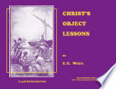 Christ s Object Lessons   Illustrated