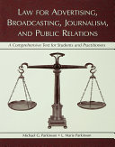 Law for Advertising  Broadcasting  Journalism  and Public Relations