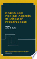 Health and Medical Aspects of Disaster Preparedness Book
