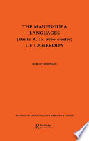 The Manenguba Languages (Bantu A. 15, Mbo Cluster) of Cameroon