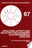 Structure Activity and Selectivity Relationships in Heterogeneous Catalysis