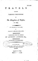 Travels Through Various Provinces of the Kingdom of Naples  in 1789