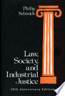Law  Society  and Industrial Justice