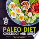Paleo Diet Cookbook and Guide  Boxed Set   3 Books In 1 Paleo Diet Plan Cookbook for Beginners With Over 70 Recipes Book PDF