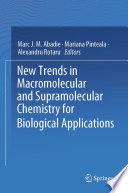 New Trends in Macromolecular and Supramolecular Chemistry for Biological Applications