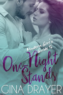 Modern Girl s Guide to One Night Stands