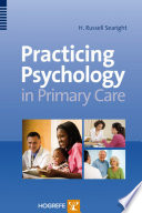Practicing Psychology in the Primary Care Setting