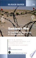 Saddam's War: An Iraqi Mililtary Perspective of the Iran-Iraq War