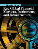 Handbook of Key Global Financial Markets, Institutions, and Infrastructure