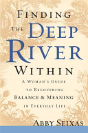 Finding the Deep River Within Book