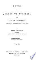 Lives of the Queens of Scotland and English Princesses      Mary Stuart