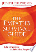 """""""The Empath's Survival Guide: Life Strategies for Sensitive People"""" by Judith Orloff"""