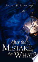 After the Mistake  Then What  Book