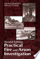 Practical Fire and Arson Investigation  Second Edition