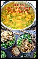 Healthy Vegan Instant Pot Cookbook