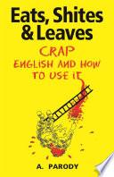 Eats, Shites & Leaves