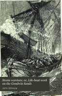 Storm Warriors  Or  Life boat Work on the Goodwin Sands
