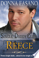 The Single Daddy Club: Reece, Book 3 Book Cover