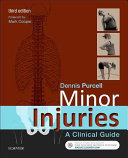Minor injuries : a clinical guide