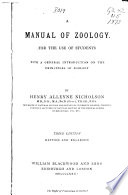 A Manual of Zoology for the Use of Students ... , with a General Introduction on the Principles of Zoology