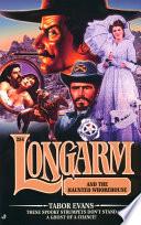 Longarm  284  Longarm and the Haunted Whorehouse