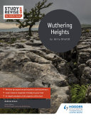 Study and Revise for AS A level  Wuthering Heights