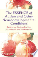The ESSENCE of Autism and Other Neurodevelopmental Conditions Book