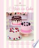 Peggy Porschen  A Year in Cake
