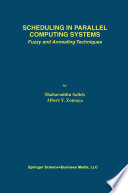 Scheduling in Parallel Computing Systems