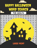 Happy Halloween Word Search for Adults Large Print