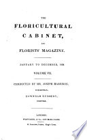 The Floricultural Cabinet and Florists' Magazine
