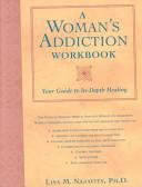 A Woman s Addiction Workbook