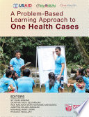 A Problem Based Learning Approach to One Health Cases Book