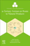 Tertiary Amines en Route to Natural Products Book