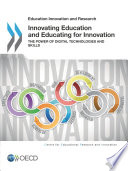 Educational Research and Innovation Innovating Education and Educating for Innovation The Power of Digital Technologies and Skills