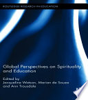 Global Perspectives on Spirituality and Education