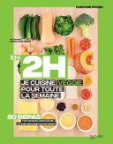 En 2H je cuisine Veggie pour toute la semaine Book