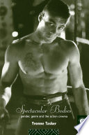 """""""Spectacular Bodies: Gender, Genre, and the Action Cinema"""" by Yvonne Tasker"""