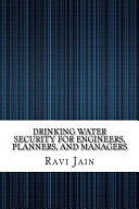 Drinking Water Security for Engineers  Planners  and Managers