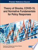 Theory of Shocks  COVID 19  and Normative Fundamentals for Policy Responses