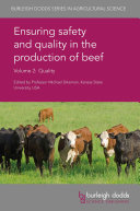 Ensuring Safety and Quality in the Production of Beef Volume 2  Quality Book