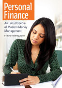 """Personal Finance: An Encyclopedia of Modern Money Management: An Encyclopedia of Modern Money Management"" by Barbara Friedberg"