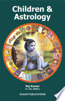 """Children and Astrology"" by Raj Kumar"