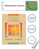 Elementary Linear Algebra, Applications Version 11E Binder Ready Version with WileyPlus Card