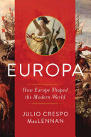link to Europa : how Europe shaped the modern world in the TCC library catalog