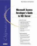 Microsoft Access Developer s Guide to SQL Server