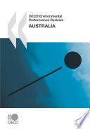 OECD Environmental Performance Reviews  Australia 2007